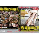 BELLADONNA'S NO WARNING 6 (2 DISCS)